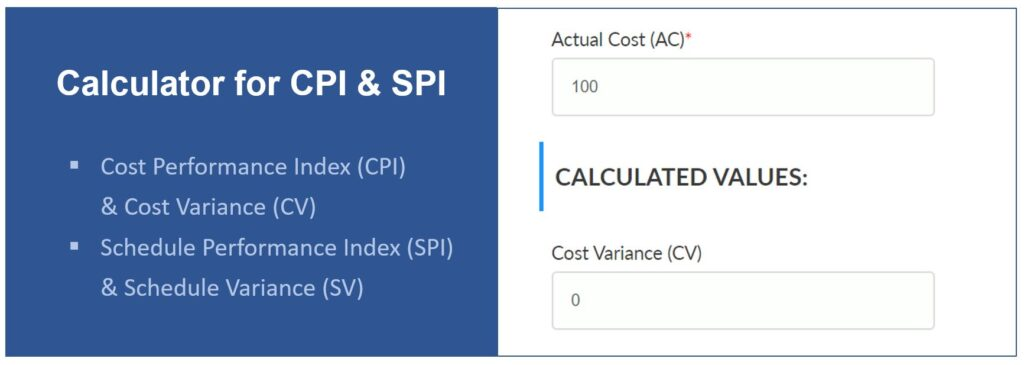 Calculator for CV, SV, CPI, SPI